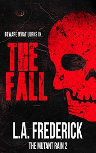 The Fall: A Dystopian Science Fiction Horror