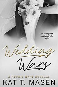 Wedding Wars: A Roomie Wars Novella Book 2