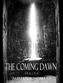 The Coming Dawn Trilogy