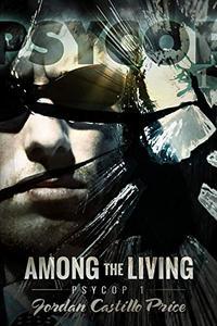 Among the Living: MM Urban Fantasy
