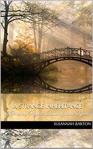 A Strange Inheritance: A Pride and Prejudice Sensual Intimate