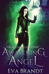 Awakening Angel: A Dark Paranormal Reverse Harem Romance
