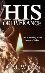 His Deliverance: A Revive Series Spin-Off