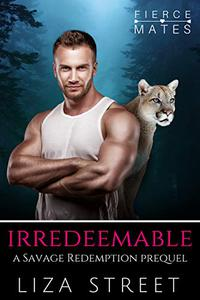 Irredeemable: A Savage Redemption Prequel