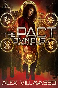 The Pact Series Omnibus One: Sailor Ray and the Darkest Night, Sailor Ray and the Dark Descent, Sailor Ray and the Beautiful Lie: A Demon Hunting Supernatural Thriller
