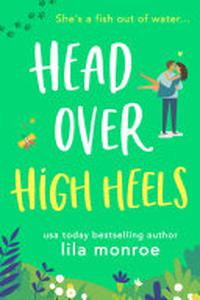Head Over High Heels: A FREE Romantic Comedy