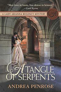 A Tangle of Serpents: A Lady Arianna Regency Mystery