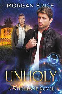 Unholy: A Witchbane Novel #5