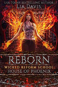 Reborn: House of Phoenix: An Academy of the Phoenix prequel