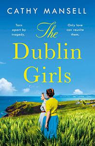 The Dublin Girls: A powerfully heartrending family saga