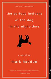 The Curious Incident of the Dog in the Night-Time: A Novel