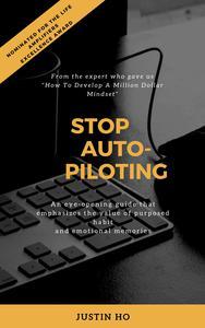Stop Auto-Piloting