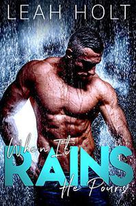 When It Rains... He Pours