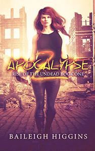 Apocalypse Z: Book 1