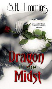 Dragon in the Midst: A Darkest Needs Novel