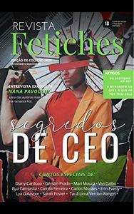 Revista Fetiches [EDIÇÃO DE COLEÇÃO 02]: Segredos de CEO