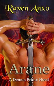 Arane: A Demon Prince Novel