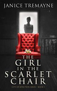 The Girl in the Scarlet Chair: A New Adult and Clean Romance  with Supernatural Elements