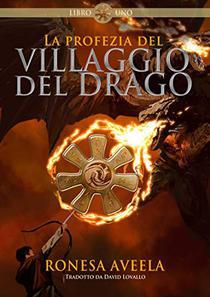 La profezia del Villaggio del Drago