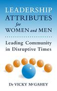 Leadership Attributes For Women and Men: Leading Community in Distruptive Times