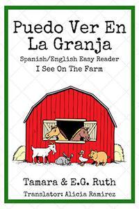 Puedo Ver En La Granja: I See Farm Animals