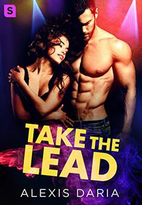 Take the Lead: A Dance Off Novel