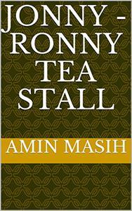 Jonny - Ronny Tea Stall