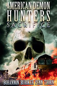 American Demon Hunters: Sacrifice