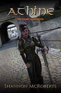 Athine: The Comic Adaptation:  Graphic Novel Edition