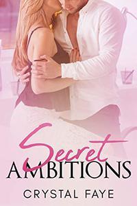Secret Ambitions
