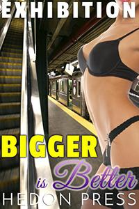 Bigger Is Better: Exhibitionist Public Show Taboo