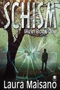 SCHISM: Illirin Book One