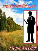 Prescription For Love; Book 4 in the Reyes Family Romances Series