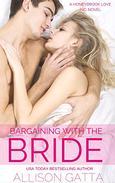 Bargaining with the Bride: Honeybrook Love, Inc. Novel One