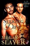 Seeking Davi (Gay Paranormal Shifter Romance) (Sanctuary Series, Book Three) by Megan Slayer