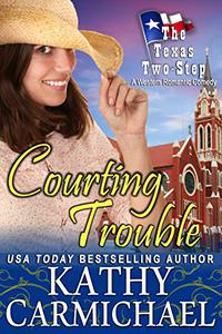 Courting Trouble: A Romantic Comedy