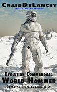 Evolution Commandos:  World Hammer