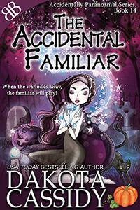 The Accidental Familiar