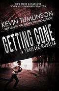 Getting Gone: A Thriller Novella