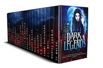 Dark Legends: A Collection of 20 full-length Urban Fantasy and Paranormal Romances