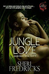 Jungle Love: A quickie-read novellette