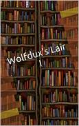 Wolfdux's Lair I