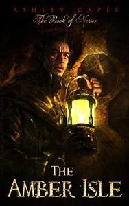 The Amber Isle: (An Epic Fantasy Novella)