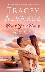 Break Your Heart: A Small Town Romance