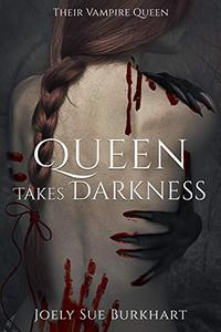 Queen Takes Darkness: Helayna