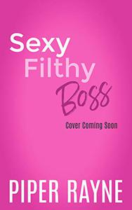 Sexy Filthy Boss