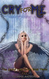 Cry For Me: A Fantasy Reverese Harem Novel