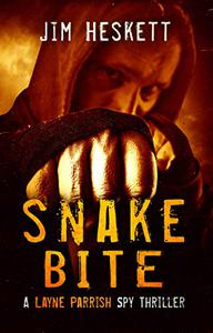 Snake Bite: A Spy Thriller