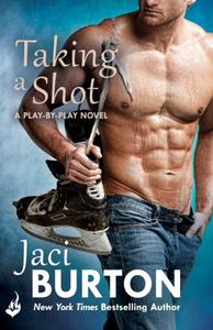 Taking A Shot: Play-By-Play Book 3