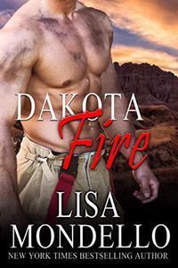 Dakota Fire: Hot Shot Romance